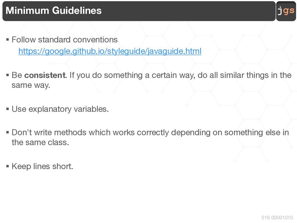 jgs 516 00001010 Minimum Guidelines § Follow st...