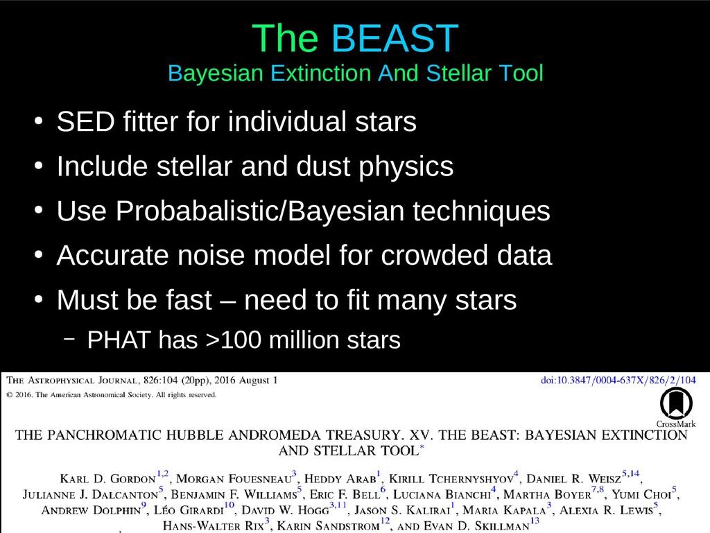 The BEAST Bayesian Extinction And Stellar Tool ...