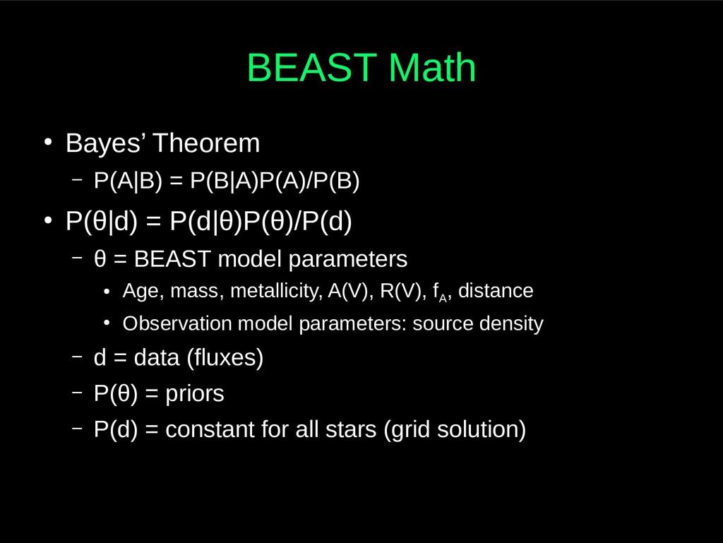 BEAST Math ● Bayes' Theorem – P(A|B) = P(B|A)P(...