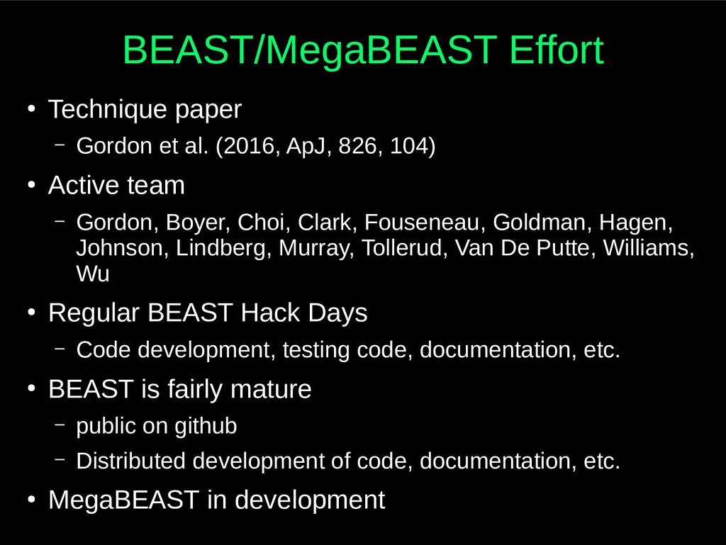BEAST/MegaBEAST Effort ● Technique paper – Gord...