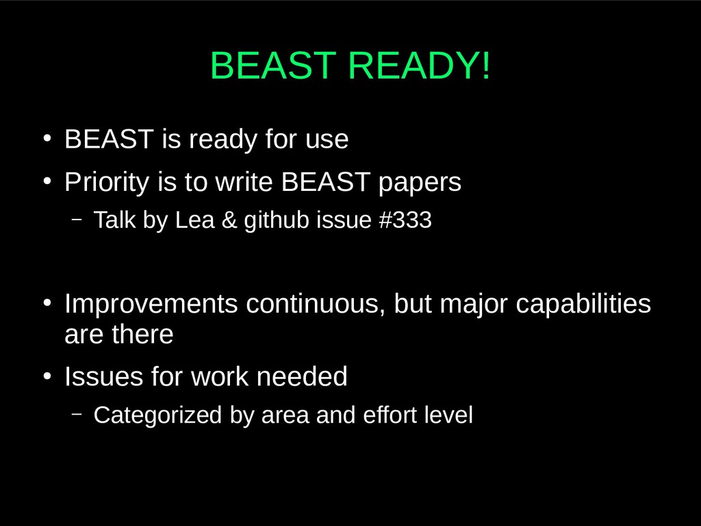BEAST READY! ● BEAST is ready for use ● Priorit...