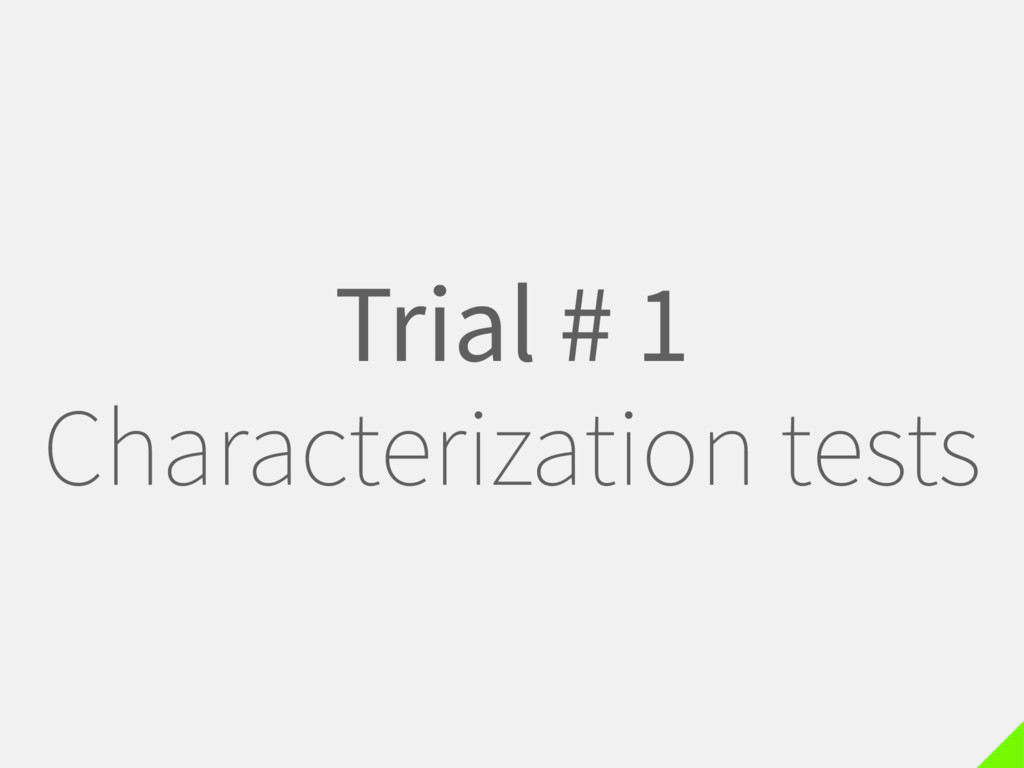Trial # 1 Characterization tests