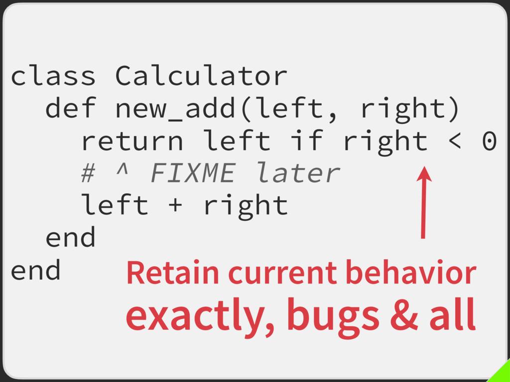 class Calculator def new_add(left, right) retur...