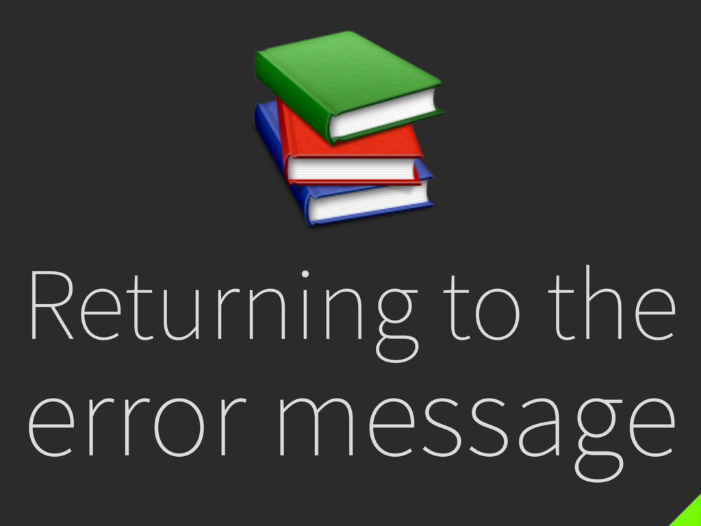 Returning to the error message