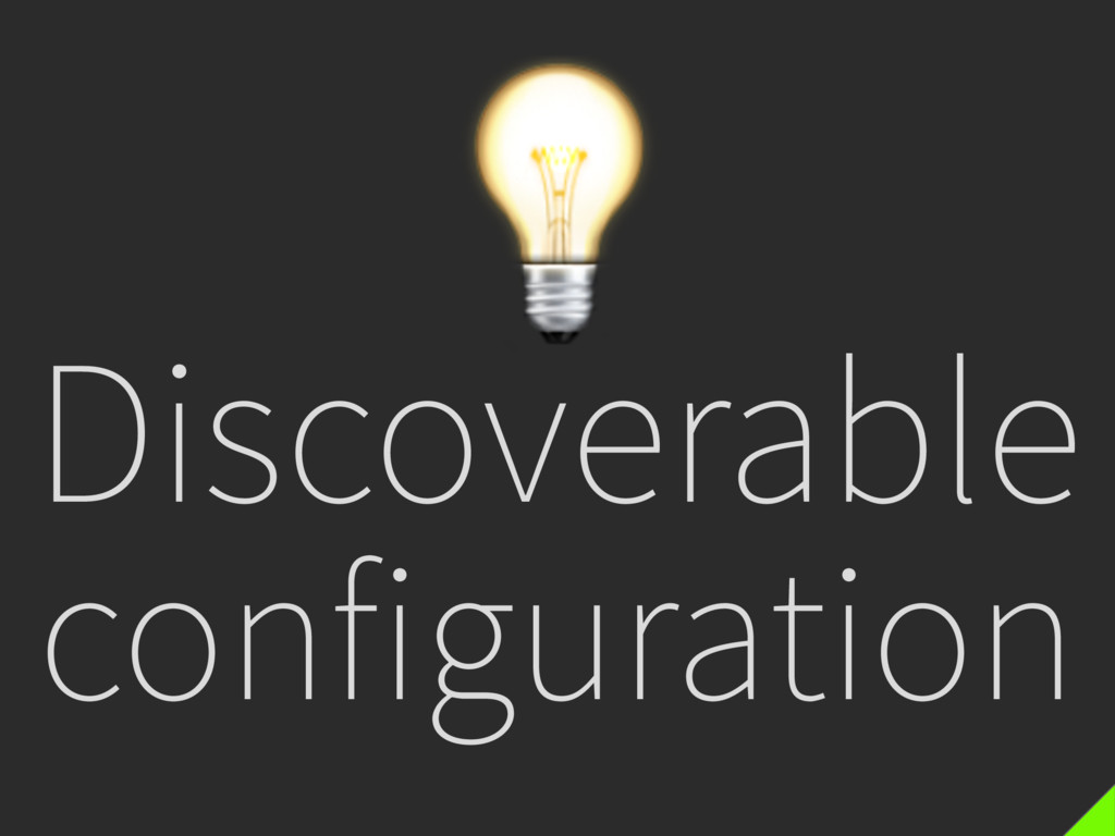 Discoverable configuration