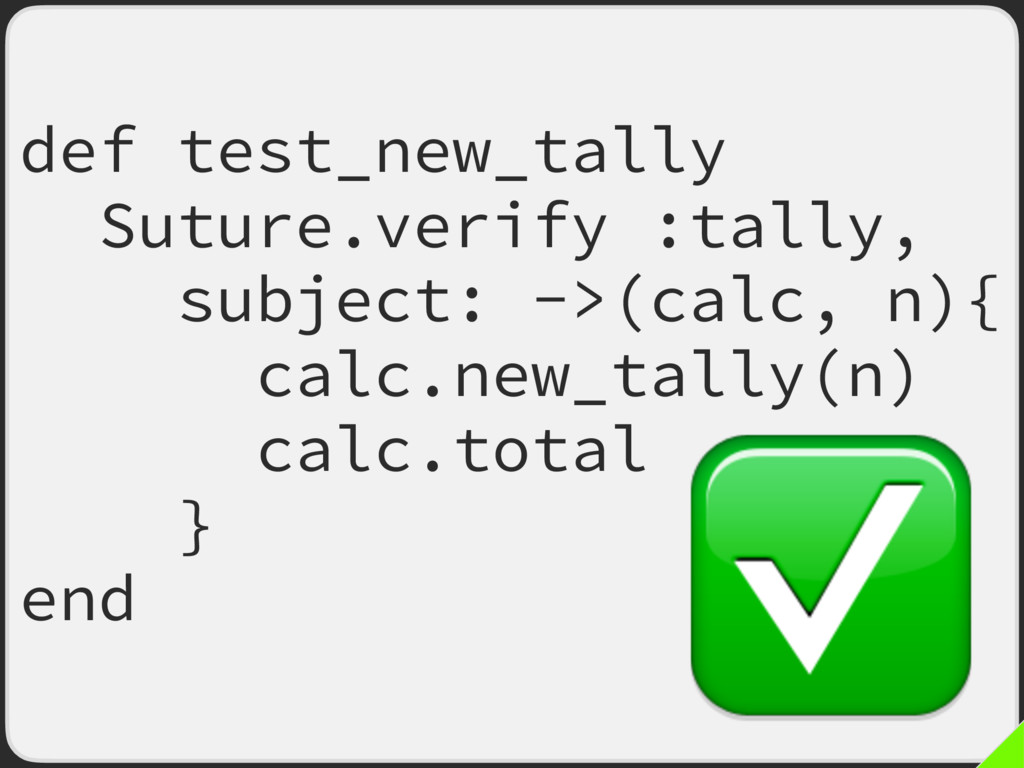 def test_new_tally Suture.verify :tally, subjec...