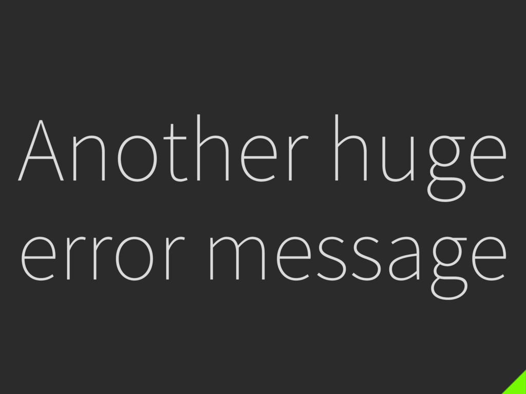 Another huge error message