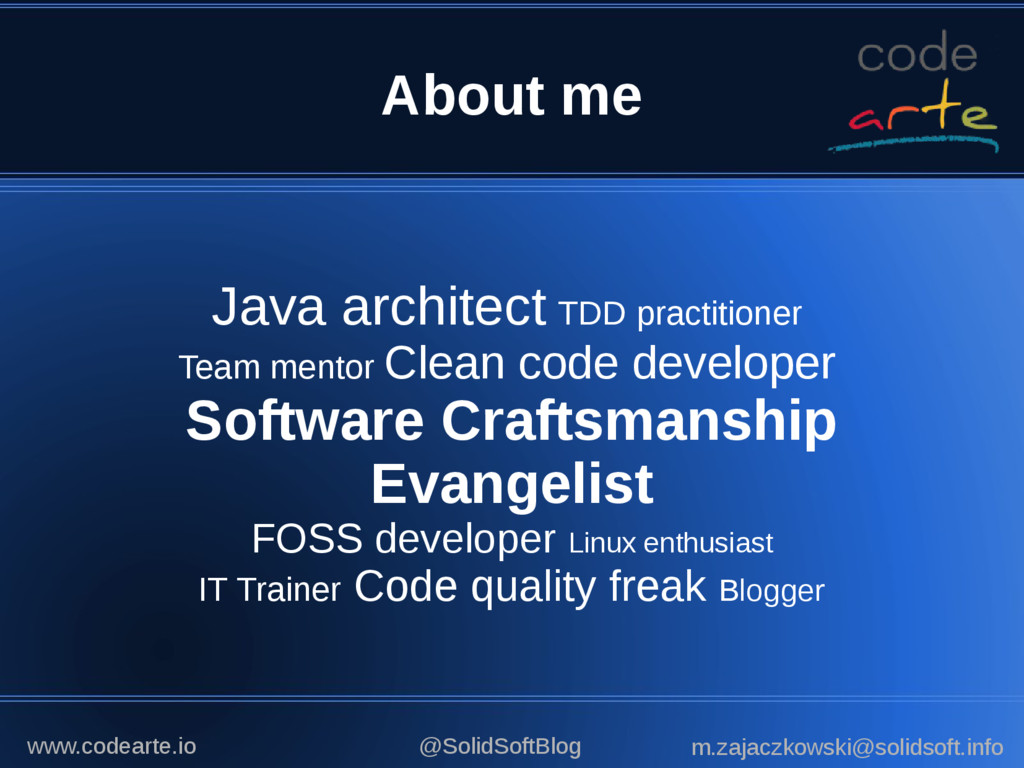 About me Java architect TDD practitioner Team m...