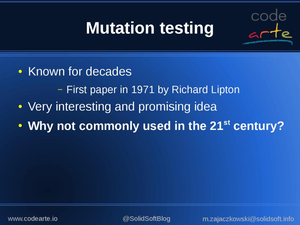 Mutation testing ● Known for decades – First pa...