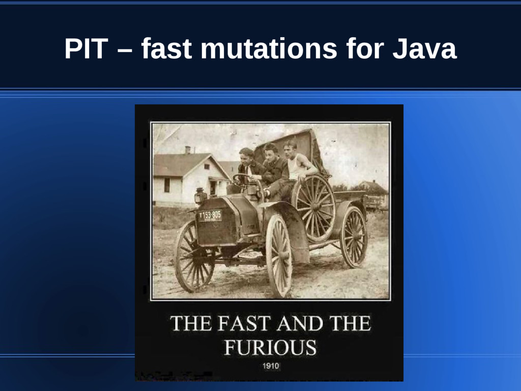 PIT – fast mutations for Java