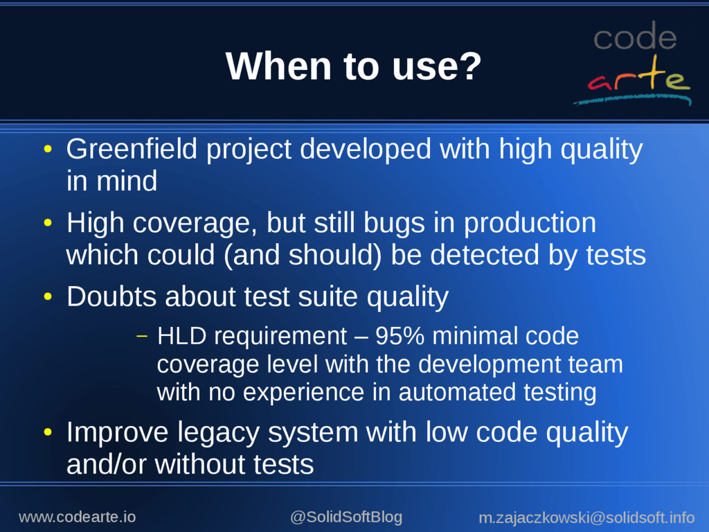 When to use? ● Greenfield project developed wit...