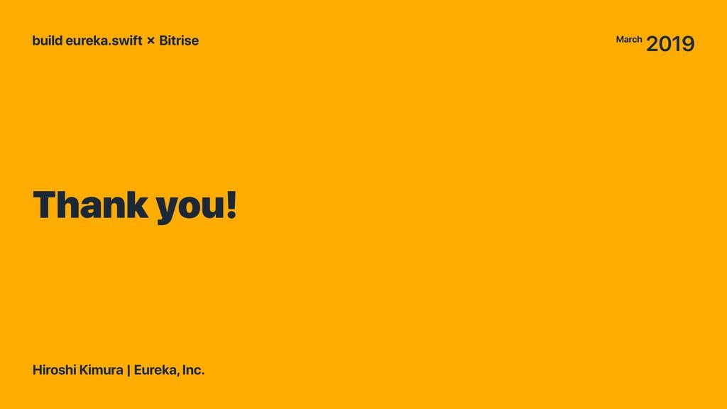 Thank you! build eureka.swift ✗ Bitrise Hiroshi...