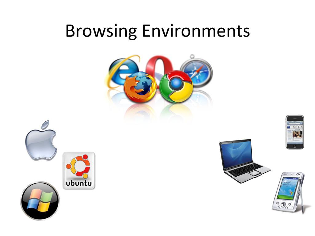 Browsing Environments