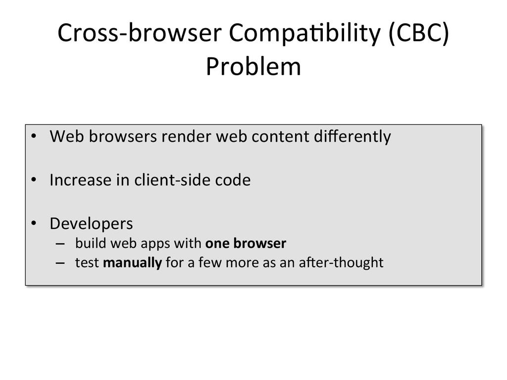 Cross-‐browser Compa1bility (CBC)  Pr...