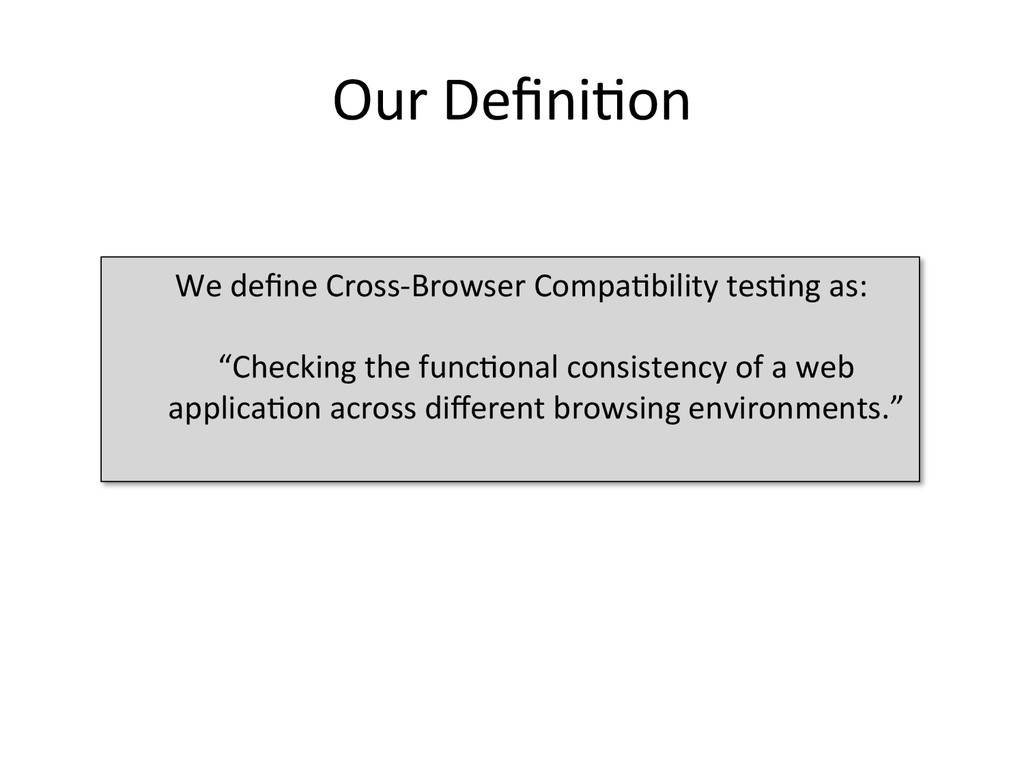 Our Defini1on  We define Cross-‐Brow...