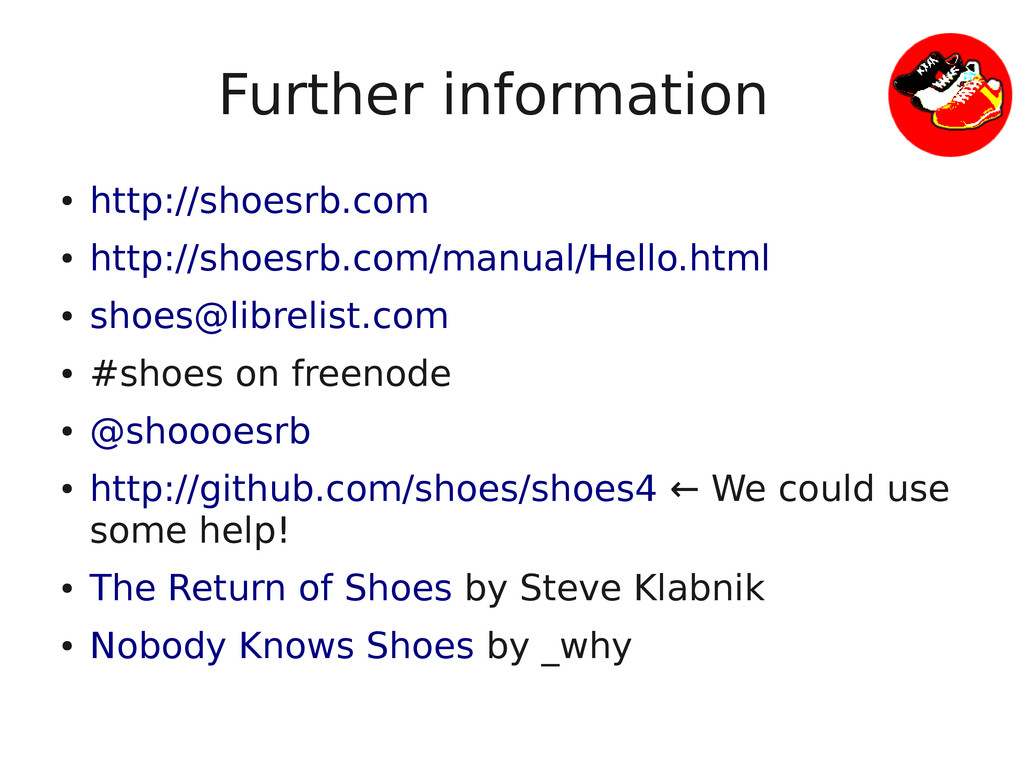Further information ● http://shoesrb.com ● http...