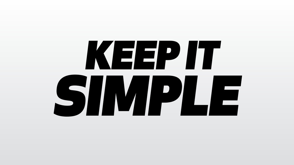 SIMPLE KEEP IT