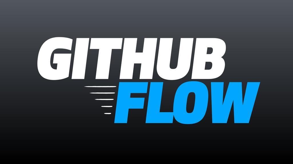 FLOW GITHUB