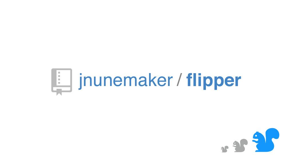 & & & jnunemaker / flipper '
