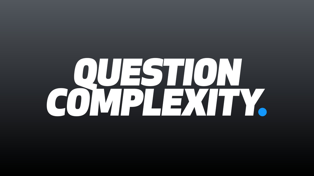 QUESTION COMPLEXITY.