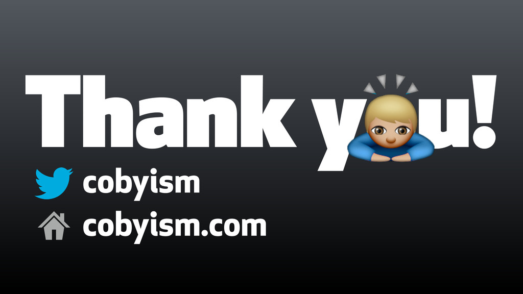 Thank you! cobyism 0 cobyism.com (