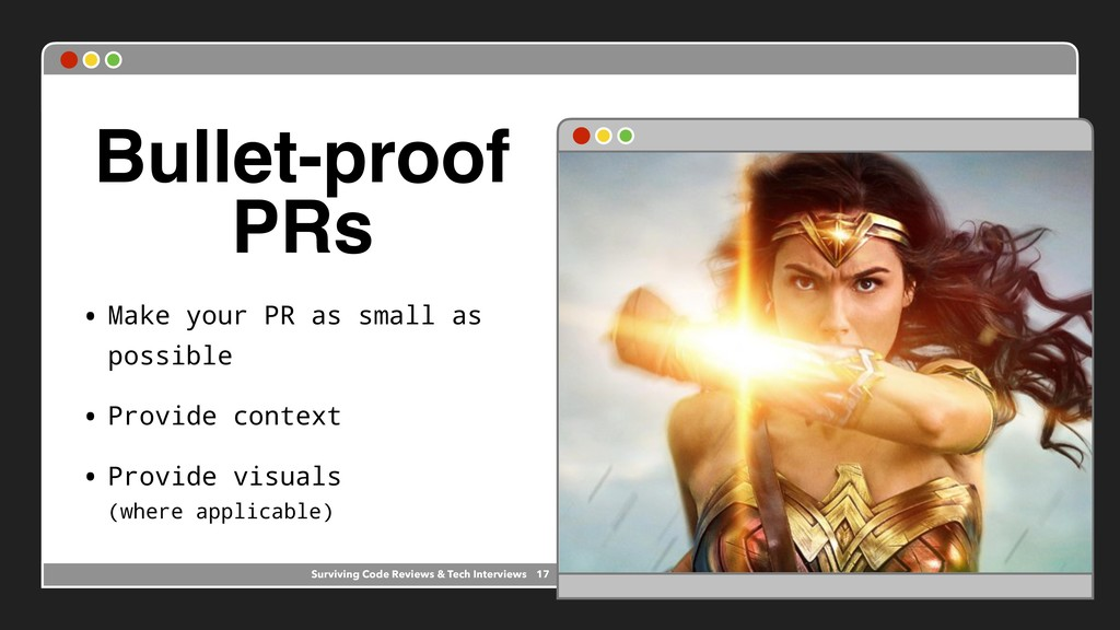 Presentation theme goes here Bullet-proof PRs •...