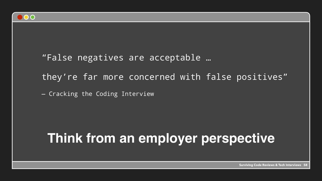 """Think from an employer perspective """"False negat..."""