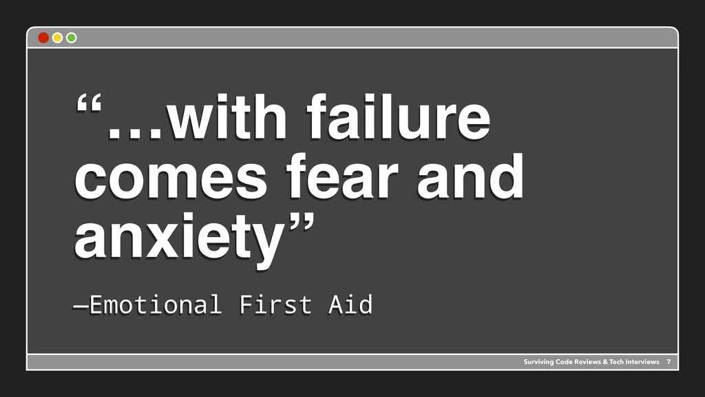 """""""…with failure comes fear and anxiety""""  —Emoti..."""