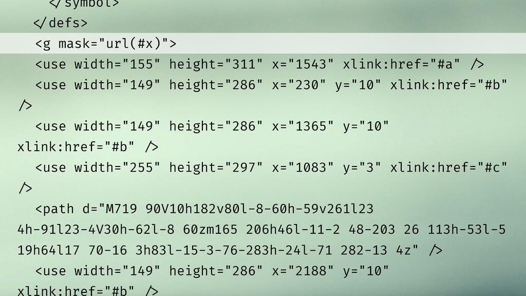 "!%symbol> !%defs> <g mask=""url(#x)""> <use width..."