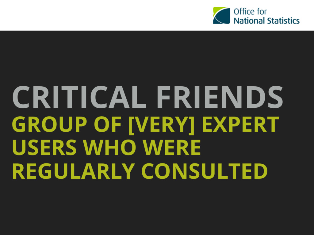 CRITICAL FRIENDS GROUP OF [VERY] EXPERT USERS ...