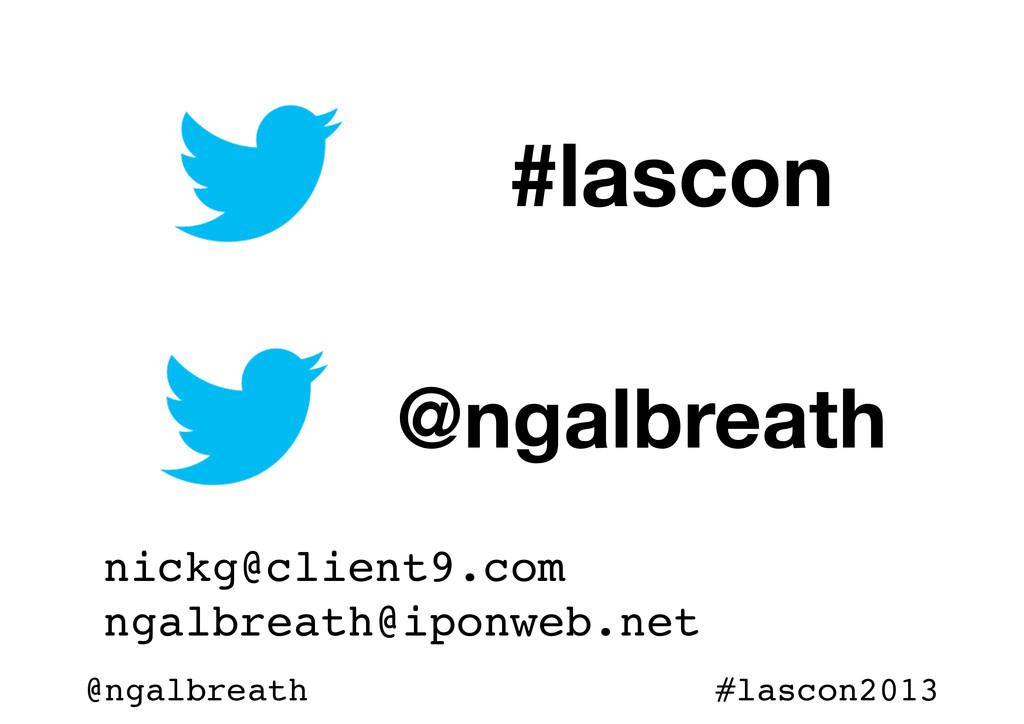 @ngalbreath #lascon2013 #lascon @ngalbreath nic...