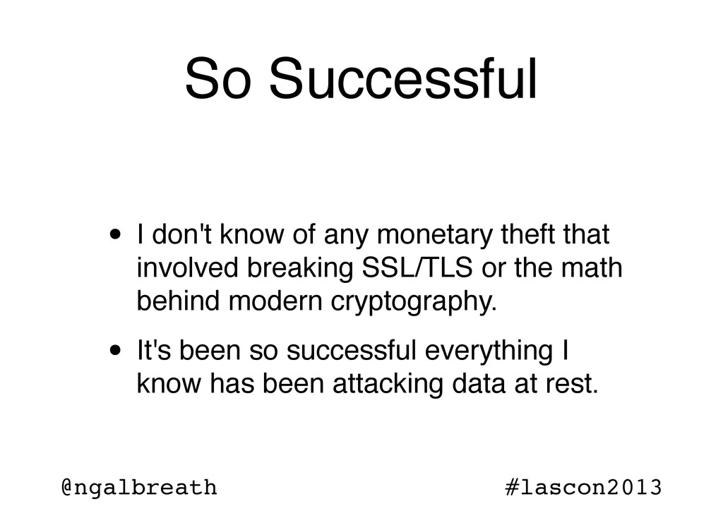 @ngalbreath #lascon2013 So Successful • I don't...