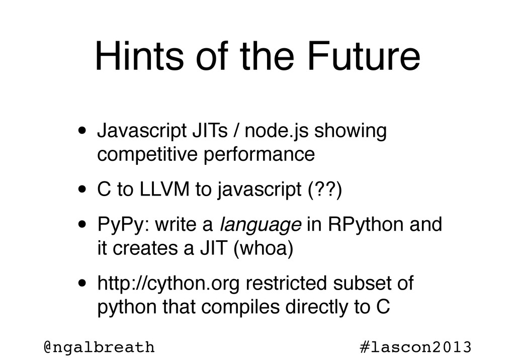 @ngalbreath #lascon2013 Hints of the Future • J...