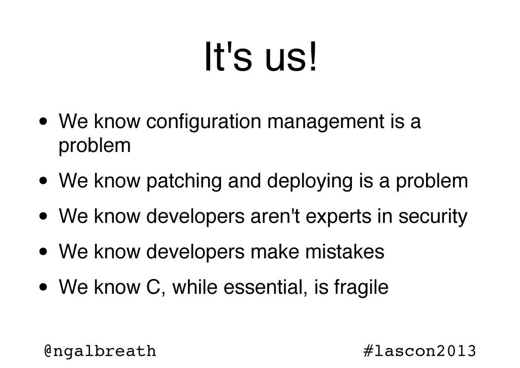 @ngalbreath #lascon2013 It's us! • We know confi...