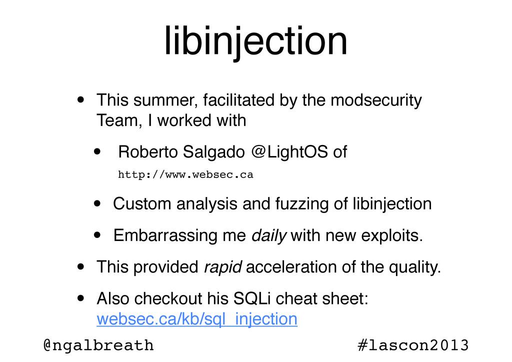 @ngalbreath #lascon2013 libinjection • This sum...