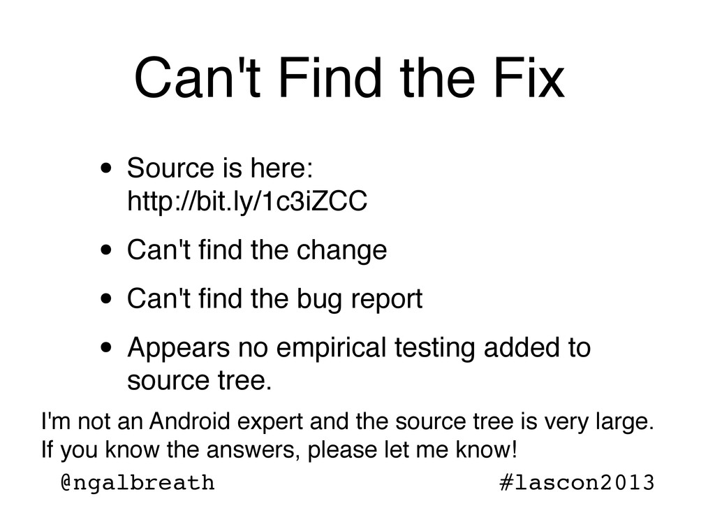 @ngalbreath #lascon2013 Can't Find the Fix • So...