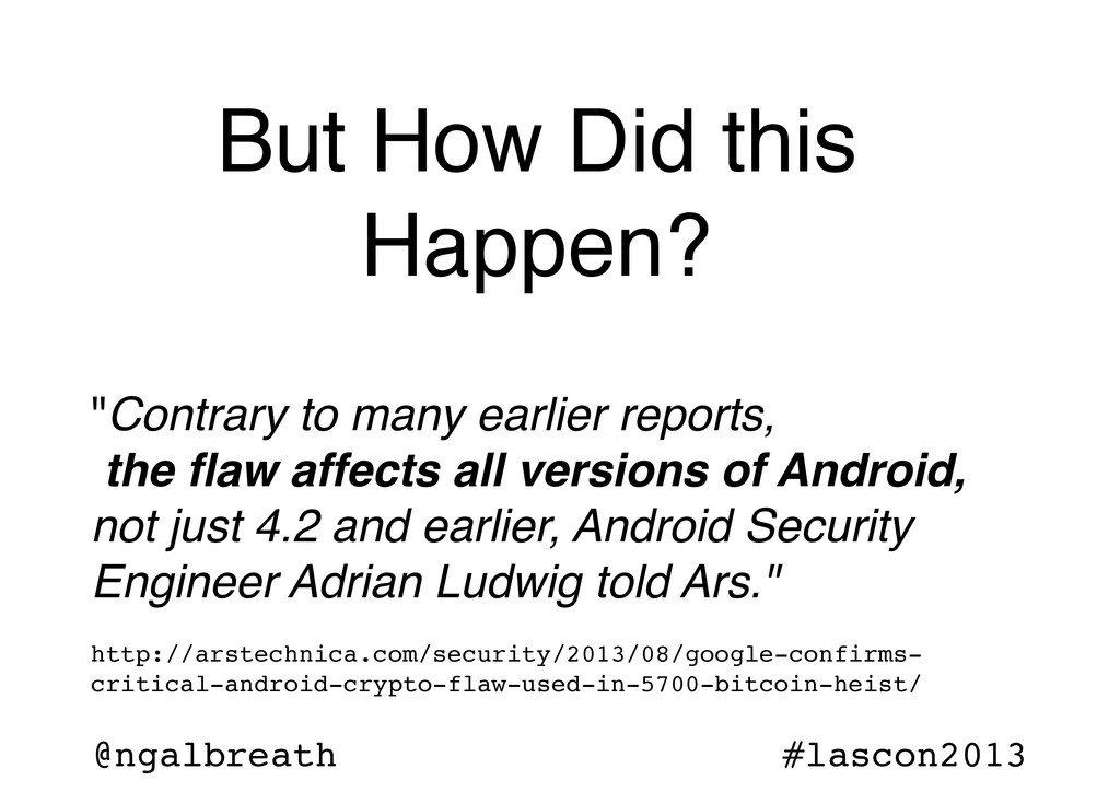 @ngalbreath #lascon2013 But How Did this Happen...