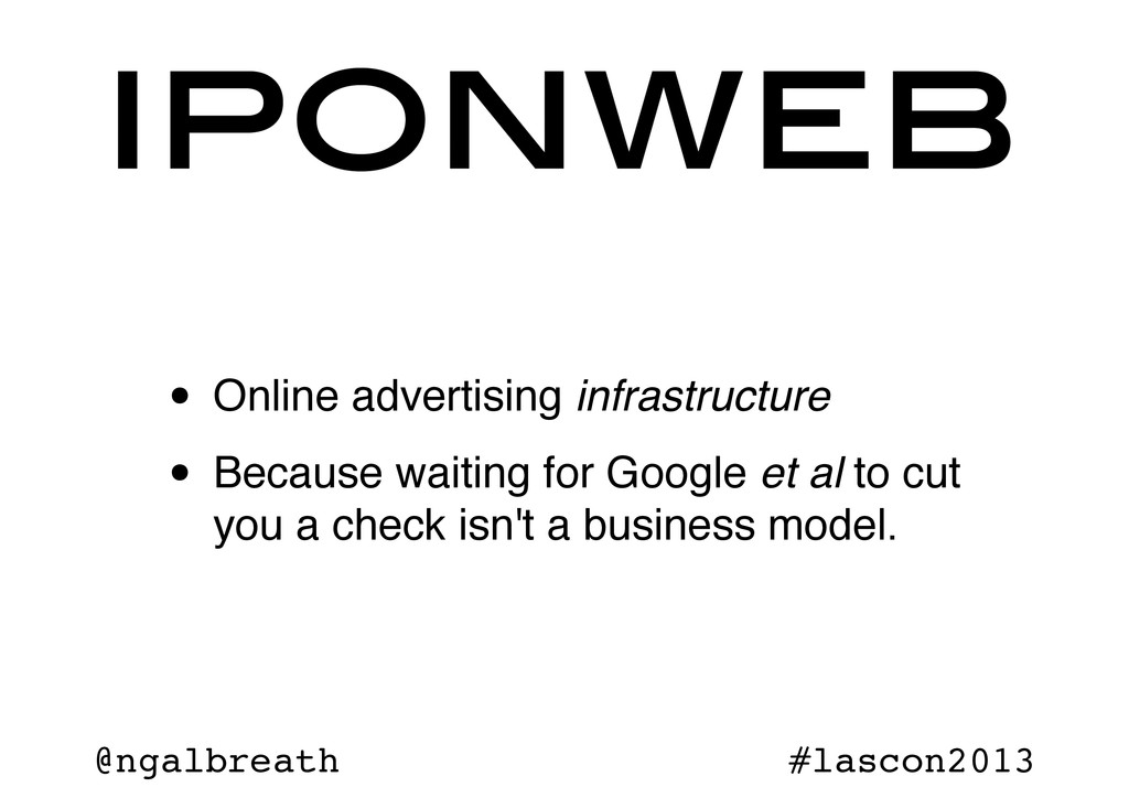 @ngalbreath #lascon2013 • Online advertising in...