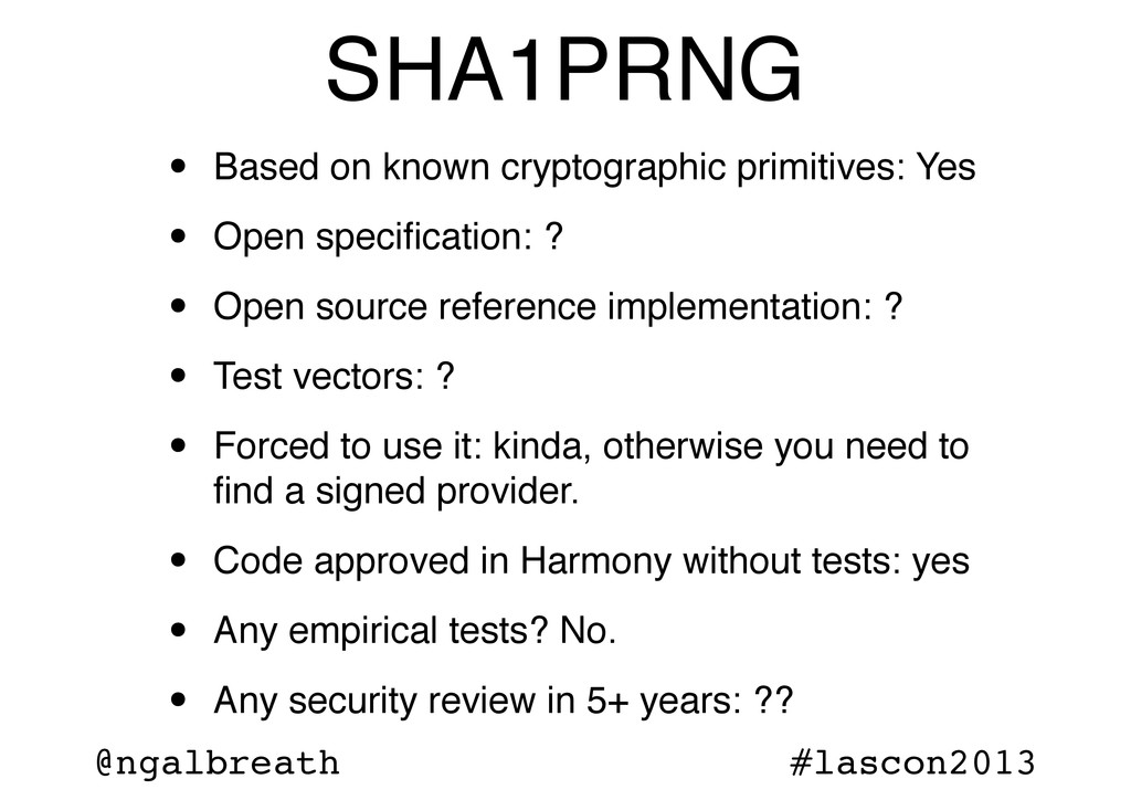 @ngalbreath #lascon2013 SHA1PRNG • Based on kno...