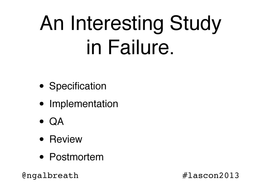 @ngalbreath #lascon2013 An Interesting Study in...