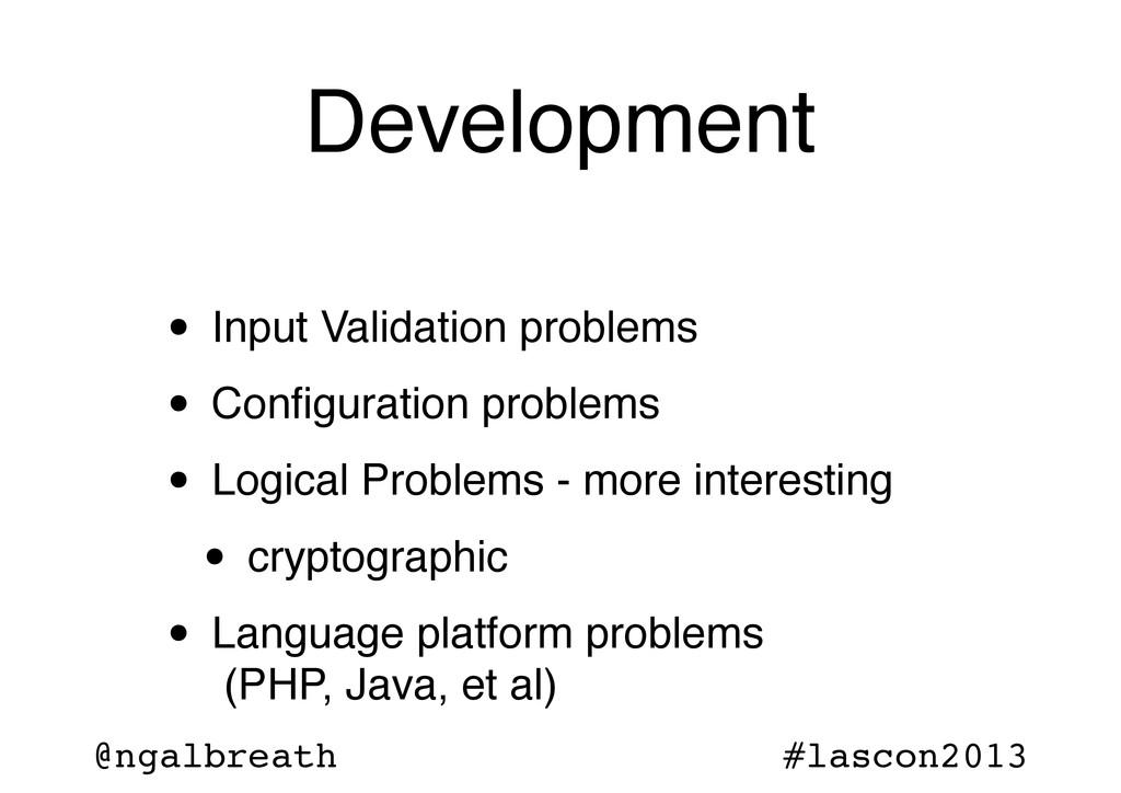 @ngalbreath #lascon2013 Development • Input Val...