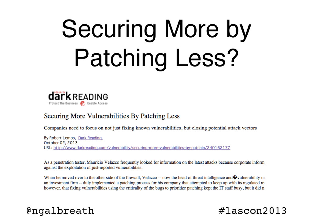 @ngalbreath #lascon2013 Securing More by Patchi...
