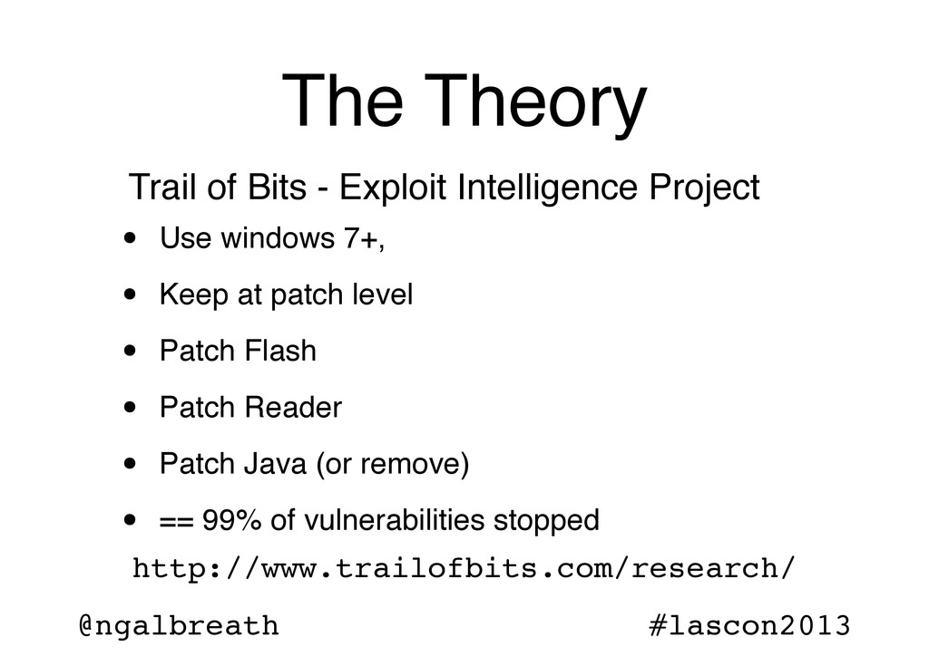 @ngalbreath #lascon2013 The Theory • Use window...