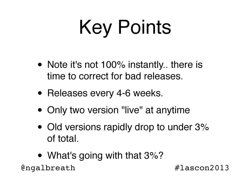 @ngalbreath #lascon2013 Key Points • Note it's ...