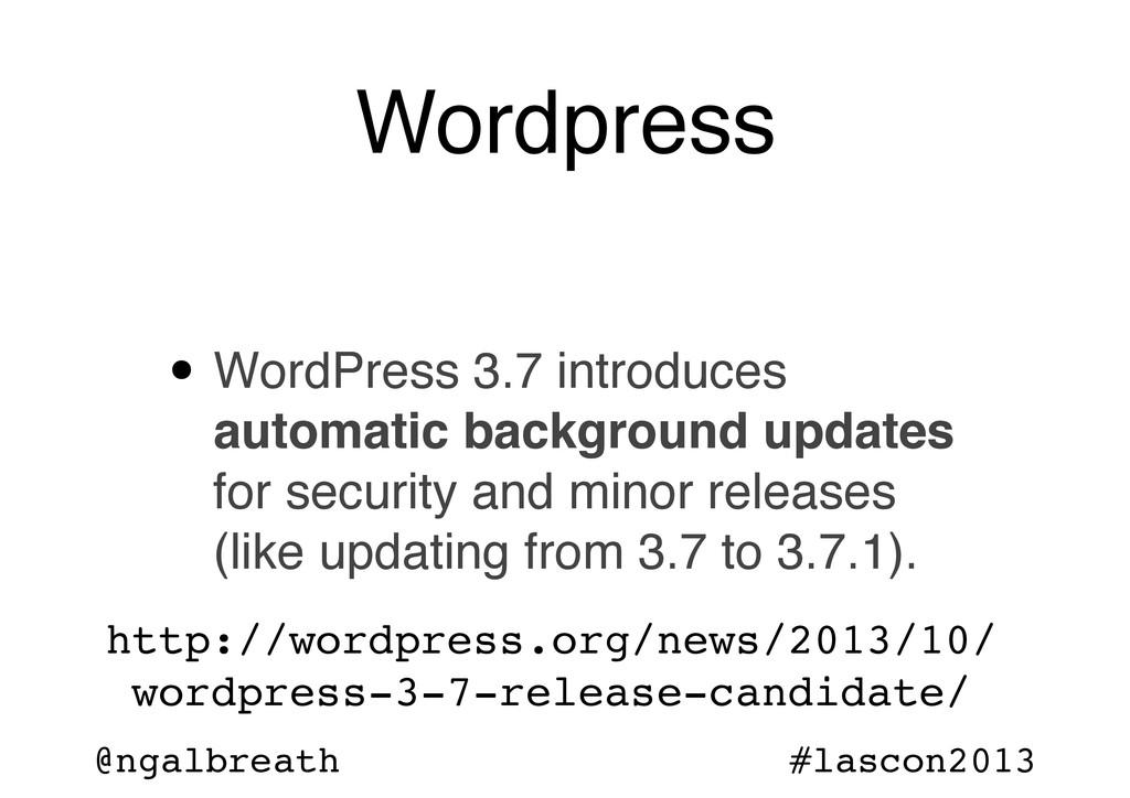 @ngalbreath #lascon2013 Wordpress • WordPress ...