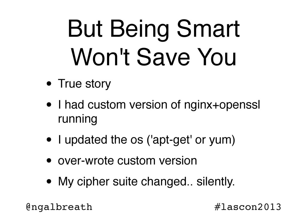 @ngalbreath #lascon2013 But Being Smart Won't S...