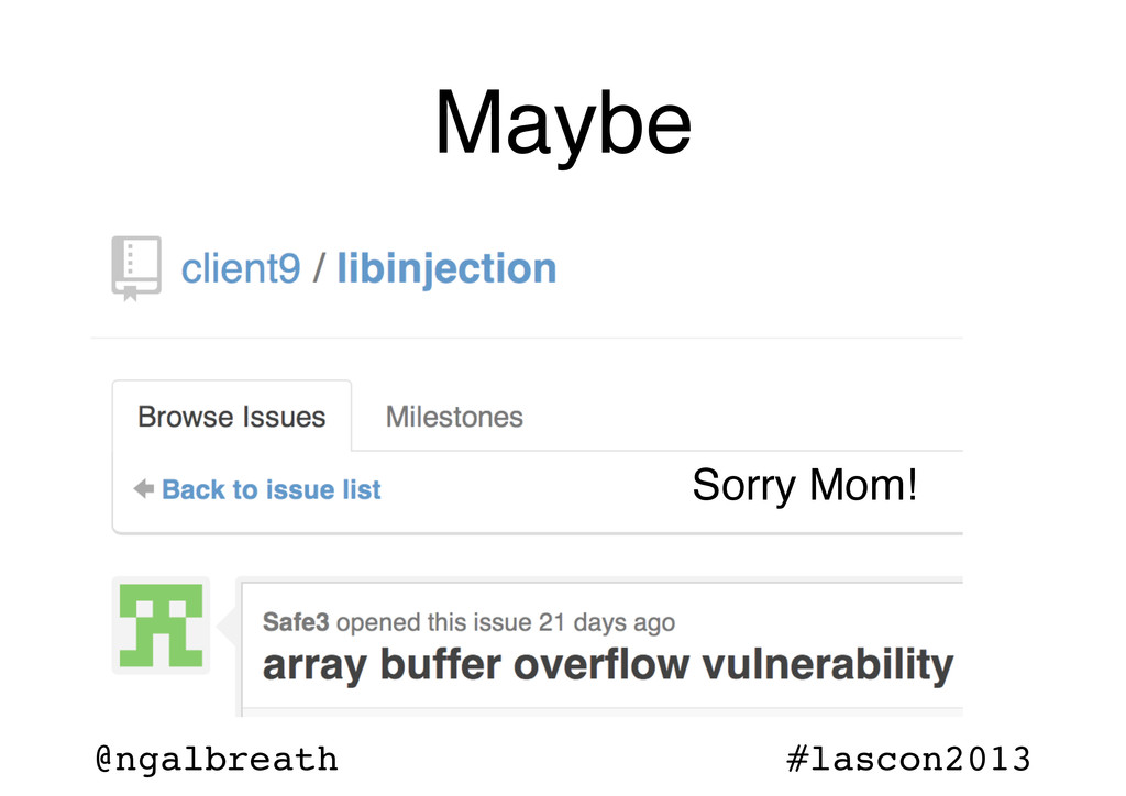 @ngalbreath #lascon2013 Maybe Sorry Mom!