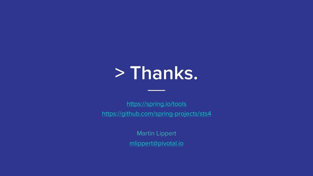 > Thanks. https://spring.io/tools https://githu...