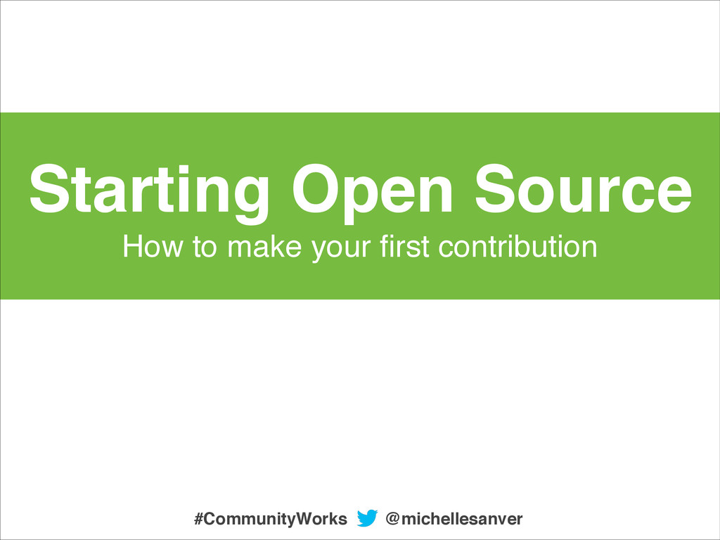 Starting Open Source! How to make your first con...