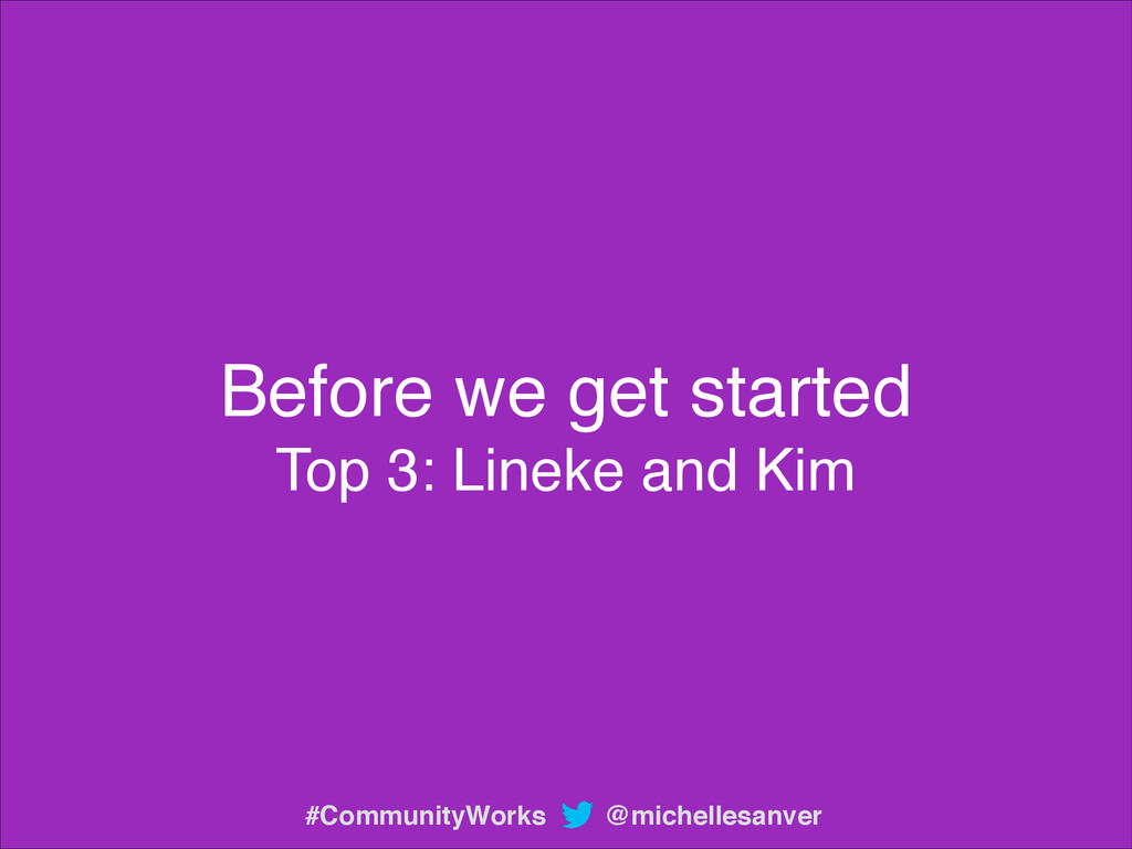 Before we get started! Top 3: Lineke and Kim @m...